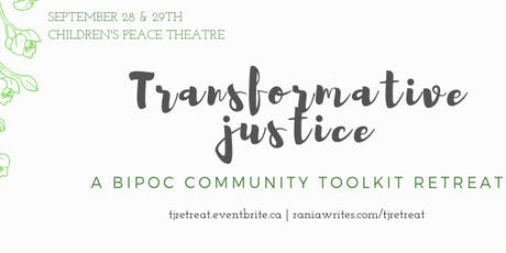 Transformative Justice Community Toolkit Retreat tickets