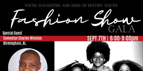 Young Daughters and Sons of Destiny Youth Fashion Show Gala tickets