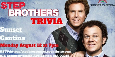 Step Brothers Trivia at Sunset Cantina tickets