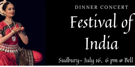 FESTIVAL OF INDIA- SUDBURY- DINNER CONCERT tickets