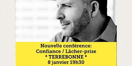 TERREBONNE - Confiance / Lâcher-prise 15$  tickets