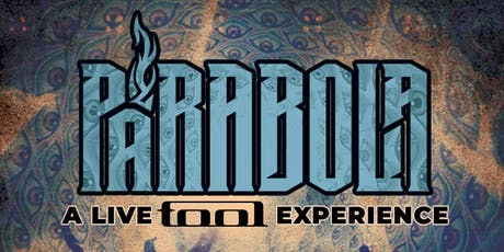 The Parabola TOOL Tribute Experience tickets