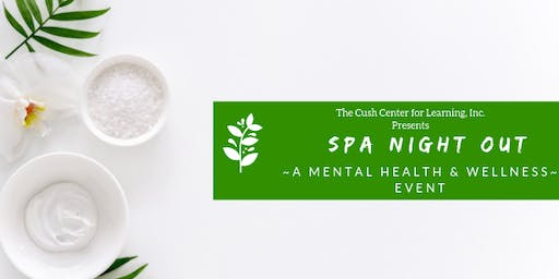 SPA Night Out: A Mental Health & Wellness Event