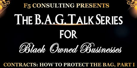 The B.A.G. Talk Series: Contracts - How to Protect the Bag, Part 1 tickets