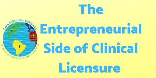 The Entrepreneurial Side of Clinical Licensure - Baton Rouge