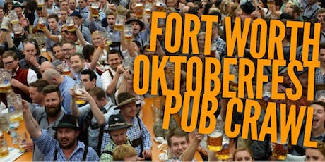 Fort Worth Oktoberfest Pub Crawl  tickets