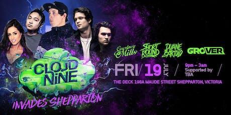 Cloud Nine Shepparton  tickets