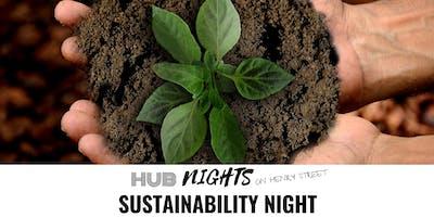 Hub Nights on Henry Street: Sustainability Night