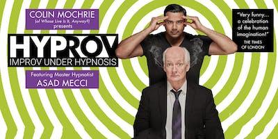 Colin Mochrie Presents HYPROV (Improv Under Hypnosis)