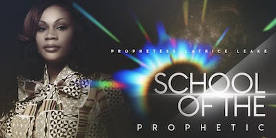 The School of the Prophetic Part I (Online)