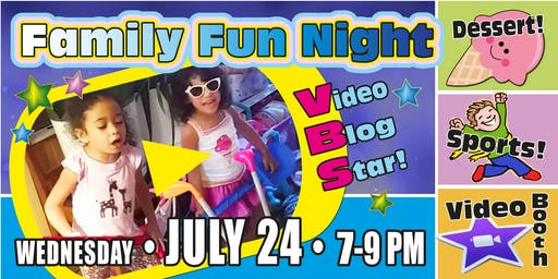 "CTNJ Family Fun Night VBS ""Video Blog Star"""