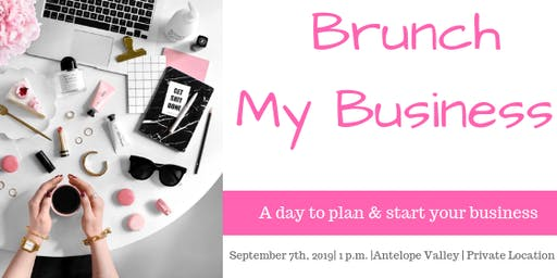 Brunch Your Business| Start Your Business in 7 Steps