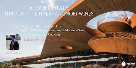 A Tour of Italy Through the Finest Antinori Wines tickets