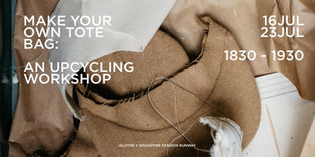 Upcycling Workshop - Make your own Tote / Produce bags by QLOTHÈ tickets
