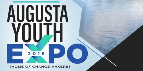 Augusta Youth Expo 2019 (AYE!) : Beyond the Block tickets
