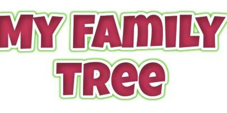 My Family Tree tickets