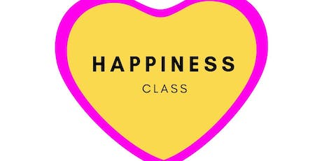 Happiness Class ~ Self-Confidence and Mindset Tips tickets