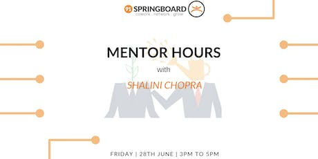 Mentor Hours with Shalini Chopra tickets