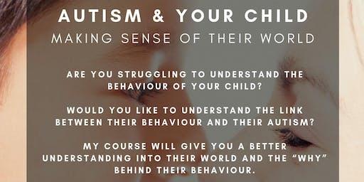 Autism  - Understanding your child's world