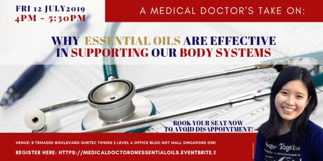 A MEDICAL DOC'S TAKE ON WHY ESSENTIAL OILS ARE EFFECTIVE IN SUPPORTING OUR BODY SYSTEMS tickets