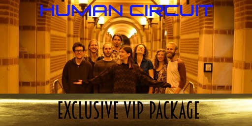 Exclusive VIP Package for The Human Circuit