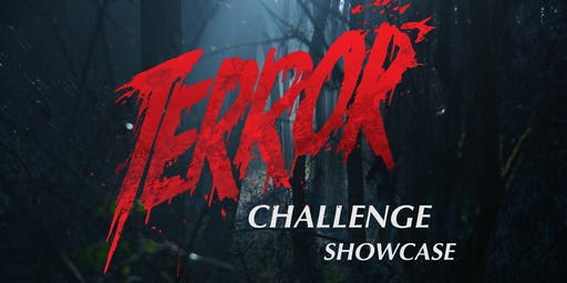 Terror Challenge Showcase & After Party