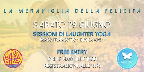 La meraviglia della felicità - Busca - Sessione gratuita di Yoga della Risata - Ore 14:00-15:00  biglietti