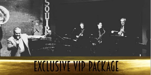 Exclusive VIP Package for The Esquire Jazz Band