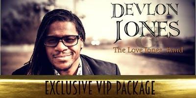 Exclusive VIP Package for Devlon Jones