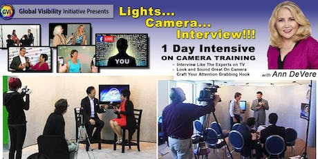 Light... Camera... Interview!!! 1 Day Intensive on Camera Training tickets