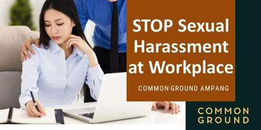 STOP Sexual Harassment in the Workplace
