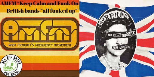 """AMFM """"Keep Calm and Funk On"""" - British bands """"all funked up"""""""