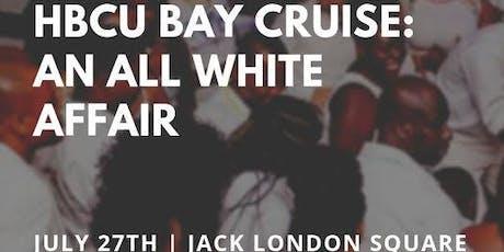HBCU Bay Cruise: An All White Affair tickets
