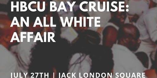 HBCU Bay Cruise: An All White Affair