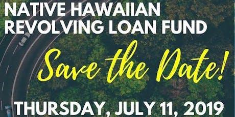 Native Hawaiian Loan Fund- Small Business Workshop tickets