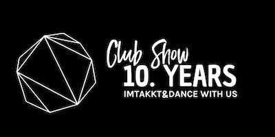 Dance with us 10th Anniversary Club Show w/ Hidden Empire, Fabi Hass, Oliver Loud...
