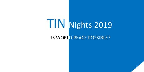 TINnights KL - Is World Peace Possible? tickets