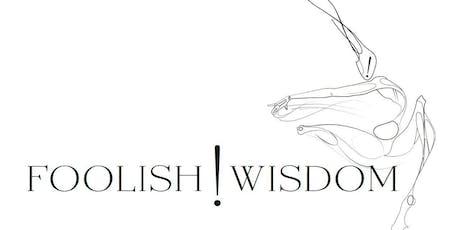 Foolish Wisdom - Personal Development Workshop - 2 Days tickets