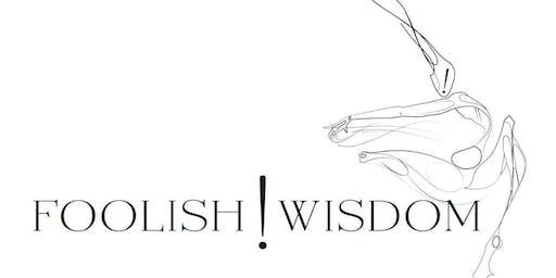 Foolish Wisdom - Personal Development Workshop - 2 Days