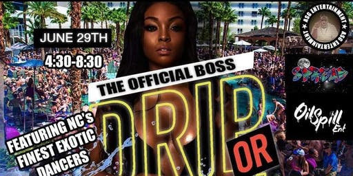 DRIP OR DROWN POOL PARTY