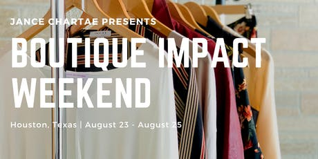 Boutique Impact Weekend tickets