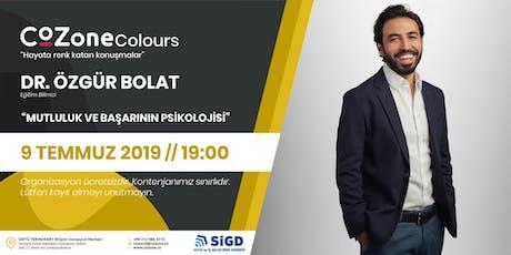 "CoZone Colors ""Dr. Özgür Bolat"" tickets"