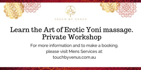 60 min - Learn the Art of giving a Ladies Sensual Yoni Massage Workshop tickets