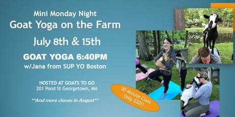 Mini-Monday Goat Yoga, on the Farm tickets