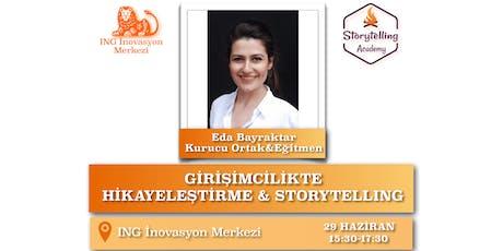 Girişimcilikte Storytelling/Hikayeleştirme tickets