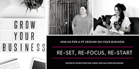 Re-set, Re-focus, Re-start | PT sessions for your business 1 tickets