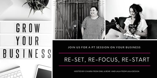 Re-set, Re-focus, Re-start | PT sessions for your business 1