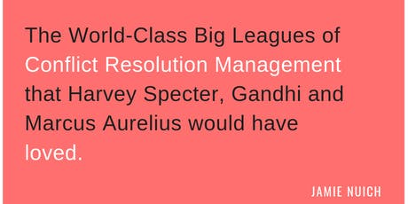 NEW World-Class Conflict Resolution Managers: London (29-30 November 2019) tickets