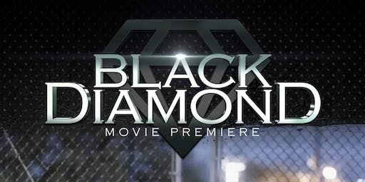 """Black Diamond"" Movie Premiere July 16th"