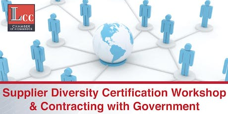 Supplier Diversity Certification,  Government Contracting & Business Development Opportunities Workshop tickets